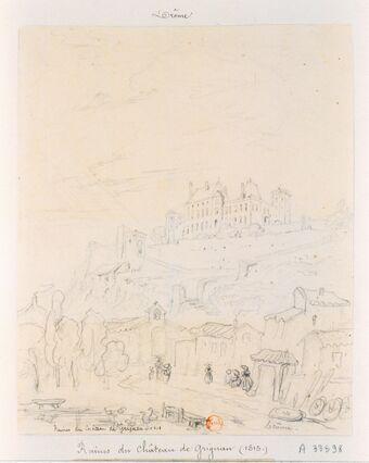 Ruines du Château de Grignan : [dessin]