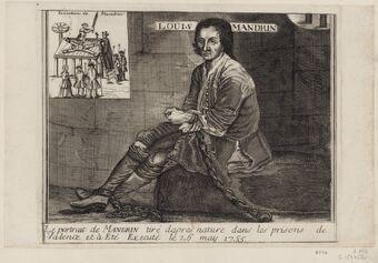 Le portrait de Mandrin tiré d'après nature dans les prisons de Valence et a été exécuté le 26 May 1755 : [estampe]
