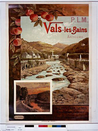 P.L.M. Vals les Bains, Ardèche. Billets circulaires avec itinéraire falcutatif [...] : [affiche] / F. Hugo d'Alési ; Affiches simili-aquarelle Ateliers F. Hugo d'Alési, 5 place Pigalle