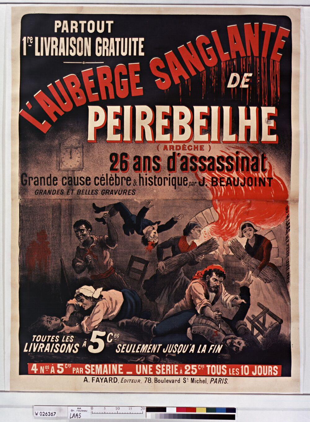 Partout 1re livraison gratuite. L'Auberge sanglante de Peirebeilhe (Ardèche), par J. Beaujoint... A. Fayard Editeur : [affiche] / [non identifié]