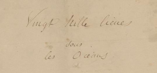 [Manuscrits autographes de Vingt mille lieues sous les mers] / Jules Verne